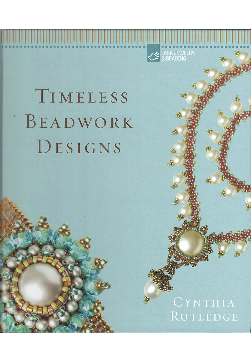 Book timeless beadwork designs cynthia ruthledge for Timeless design