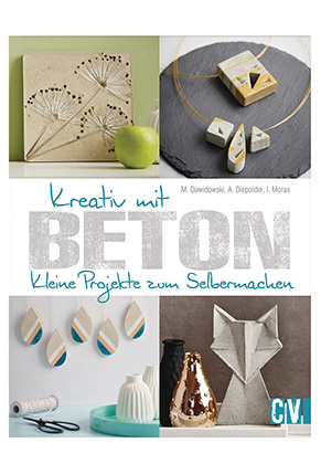 www.snowfall-beads.com - Book Kreativ mit Beton (M. Dawidowski, A. Diepolder, I. Moras)